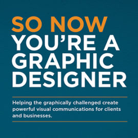 So Now You're A Graphic Designer
