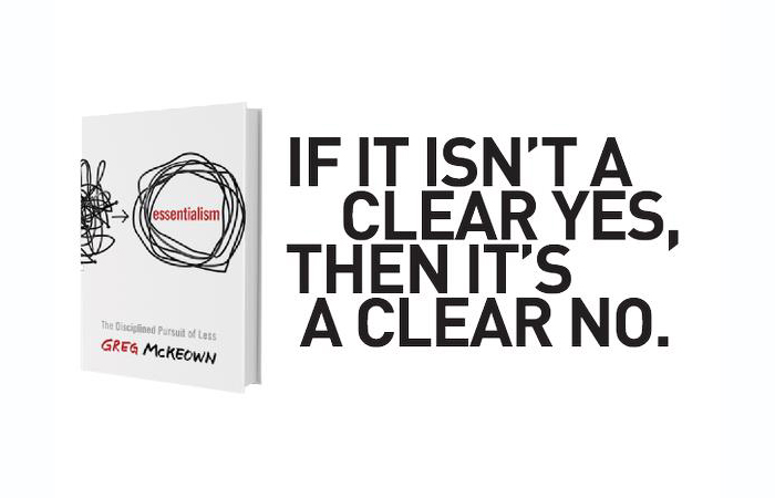 The Essentials of Essentialism – Discern What Matters and What Doesn't